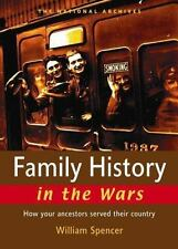 Family History In The Wars: How Your Ancestors Served Their Country-ExLibrary