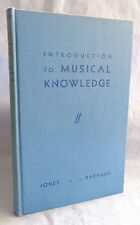 Introduction to Musical Knowledge 1985 A.N. Jones & F.P. Barnard HardCover