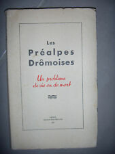 Drôme: Les Préalpes Drômoises: un problème de vie ou de mort, 1953, BE