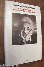 Rossana Rossanda La ragazza del secolo scorso Einaudi 2008 copertina rigida