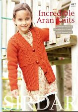 Incredible Aran Knits - Sirdar Pattern Book 447 - 12 Designs Girls & Boys 2-13yr