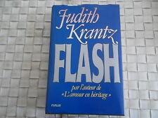 """JUDITH KRANTZ - FLASH PAR L'AUTEUR DE """"L'AMOUR EN HERITAGE"""""""