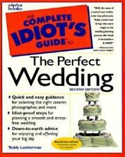 The complete idiot's guide to the perfect wedding second edition
