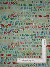 Religious Love God Christian Religion Word Cotton Fabric QT Glory To God  - Yard