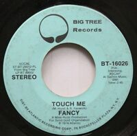 Rock Promo 45 Fancy - Touch Me / Touch Me On Big Tree Records