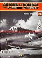 AVIONS DE COMBAT 26 WW2 GRUMANN F6F-5 Hellcat ; David McCAMPBELL ; WW 2
