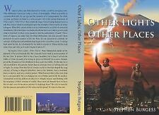 Other Lights Other Places by Stephen Burgess (2016, Paperback)