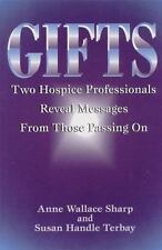 Gifts: Two Hospice Professionals Reveal Messages From Those Passing On-ExLibrary