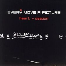 Every Move A Picture - Heart=Weapon    *** BRAND NEW CD ***