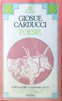 Poesie.,Giosue Carducci  ,Rizzoli,1979