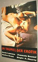 A1 Filmplakat ,IM TAUMEL DER EROTIK,DENIS LASCENE,NADINE SCANT,VRANCOIS BOUSOF