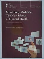 Great Courses: Mind-Body Medicine: The New Science of Optimal Health