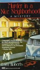 Murder in a Nice Neighborhood by Roberts, Lora