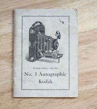 KODAK NO. 3 AUTOGRAPHIC KODAK INSTRUCTION BOOK/cks/199979