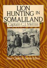 MELLIS BIG GAME BOOK LION HUNTING IN SOMALILAND PIG STICKING THE AFRICAN WARTHOG