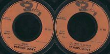 DISCO 45 GIRI      PATRICK JUVET - MAGIC // J'AI PEUR DE LA NUIT