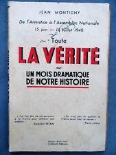 Toute la vérité sur un mois dramatique de notre histoire, Jean Montigny, 1940