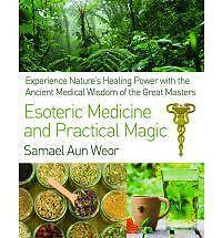 Esoteric Medicine and Practical Magic (Paperback or Softback)
