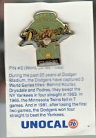 1980's L.A. DODGERS UNOCAL PIN (UNUSED) - WORLD CHAMPION '63 '65 '81