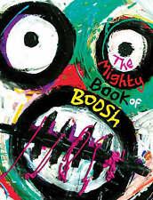 The Mighty Book of Boosh by Noel Fielding, Julian Barratt (Hardback, 2008)
