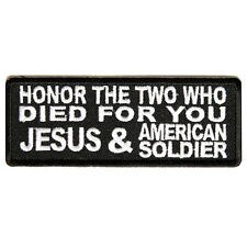 "Honor The Two Who Died For You Jesus and American Soldier Biker Patch 3.9""X1.3"""