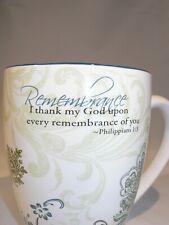"""Mark My Words"" Inspirational Mug Remembrance...."" I thank My God....."" 2009"""