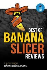 Part Uno: Best of Banana Slicer Reviews by Matthew Lutz (2016, Paperback)