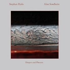 STEPHEN DYDO, ALAN SONDHEIM - DRAGON AND PHOENIX   CD NEW!