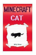 Minecraft Cat Diary Mincraft Cat (Minecraft Kitten Minecra By Miner Billy