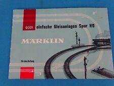 Marklin 0321 Einfache Gleisanlagen Spur HO  D.