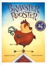 Brewster Rooster