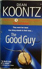Paperback-THE GOOD GUY Dean Koontz A thrill Ride of a Novel