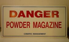 New listing Danger Powder Magazine Sign