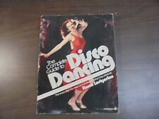 Complete Guide To Disco Dancing: Step by step learn to dance First Edition 1978