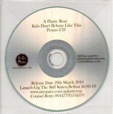 (AP471) A Plastic Rose, Kids Don't Behave Like T- DJ CD