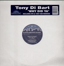 "TONY DI BART Why Did Ya  12"" 4 Tracks Inc Club/Fpi/Yum Yum Remixes"