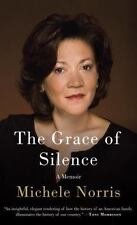 The Grace of Silence: A Memoir Norris, Michele Hardcover