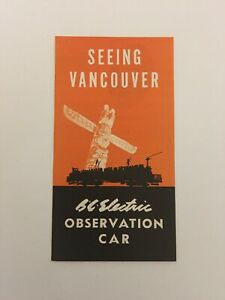 BRITISH COLUMBIA ELECTRIC RAILWAY CO,VINTAGE,1940s,OBSERVATION CARS,BROCHURE,BCE