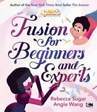 Fusion for Beginners and Experts (Steven Universe), Wang, Angie,Sugar, Rebecca,