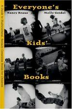 Everyone's Kids' Books: A Guide to Multi-Cultural, Socially Conscious Books for