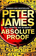 Absolute Proof by Peter James New Hardcover Book