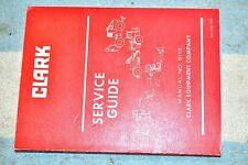 Clark Equipment Company Service Guide 5113 February 1980