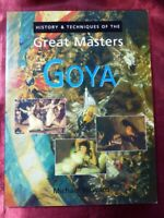 History & Techniques of the Great Masters GOYA BOOK ISBN 1861604785 Art History