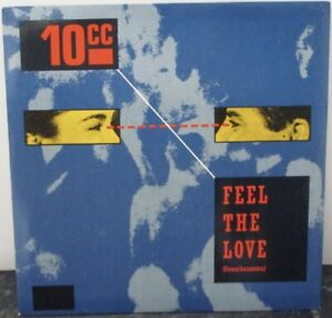 "10CC - Feel The Love ~ 7"" Single PS"