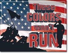 These Colors Won't Run American Flag Ww2 Man Cave Wall Decor Metal Tin Sign