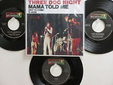 LOT OF 4 'THREE DOG NIGHT' HIT 45's+P(Copy)[MAMA TOLD ME(Not To Come] 60's&70's!