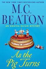 Agatha Raisin Mysteries: As the Pig Turns : An Agatha Raisin Mystery 22 by M. C. Beaton (2011, Hardcover)