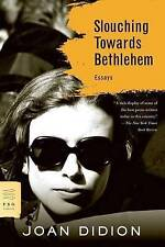 Slouching Towards Bethlehem by Joan Didion (Paperback, 2008)