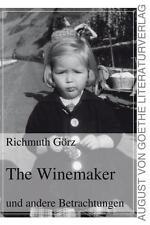 Görz, Richmuth - The Winemaker: und andere Betrachtungen