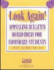 Look Again! Appealing Bulletin Board Ideas for Secondary Students